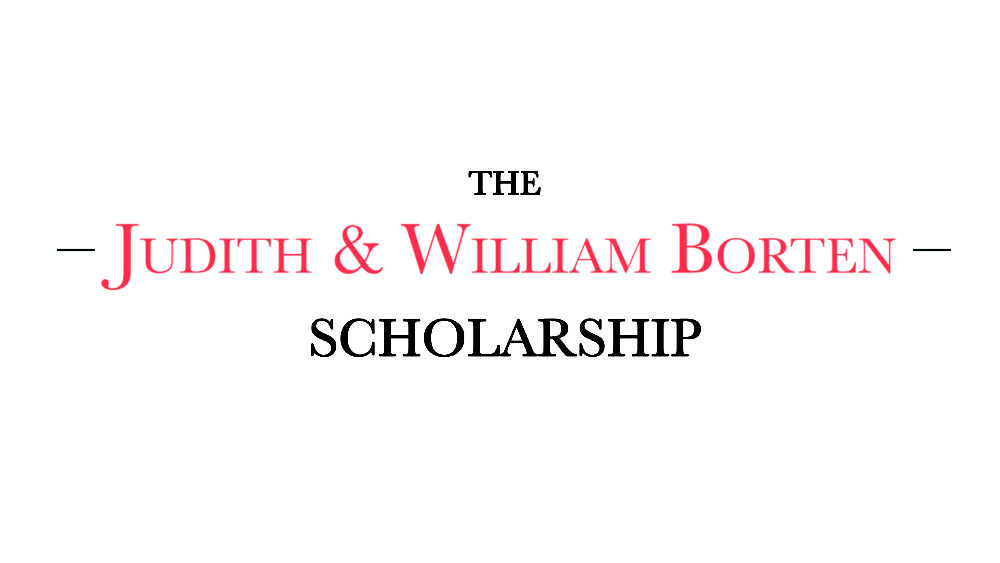 The Judith and William Borten Scholarship