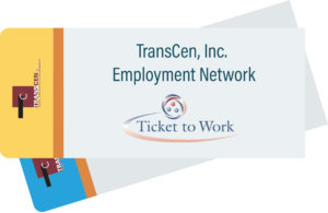 "2 tickets with: ""TransCen Inc. Employment Network Ticket to Work"""