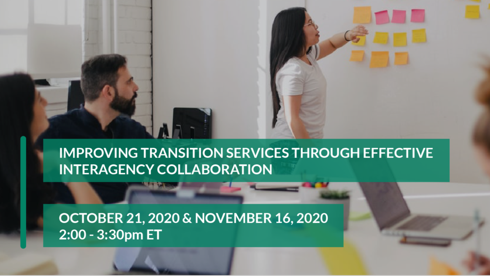 Improving Transition Services through Effective Interagency Collaboration