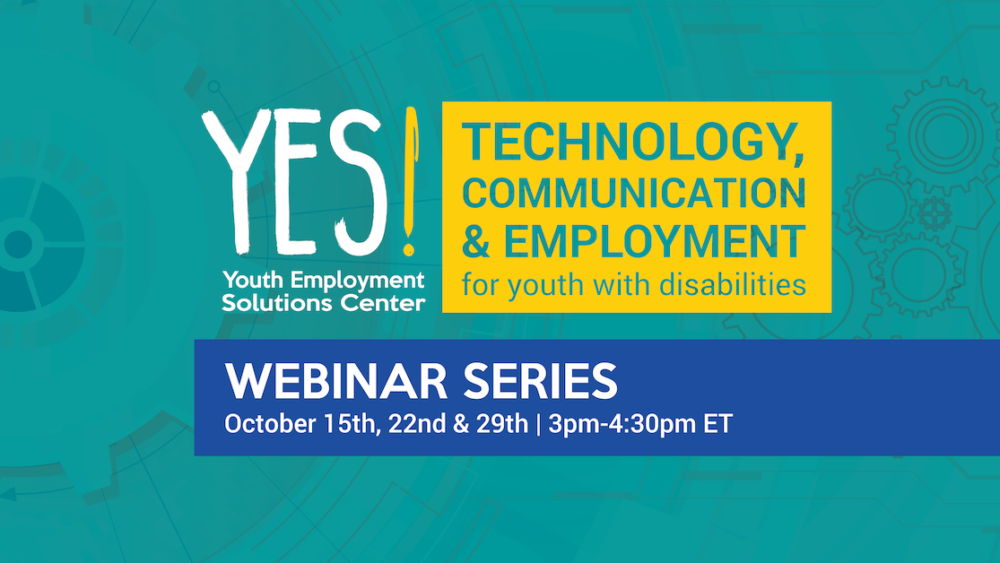 YES! Technology, Communication & Employment for Youth with Disabilities